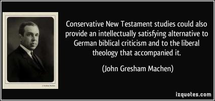 John Gresham Machen's quote #3