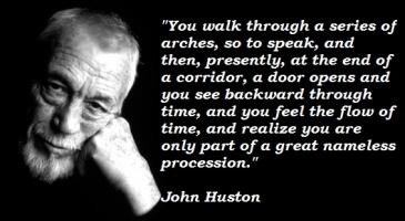 John Huston's quote #4