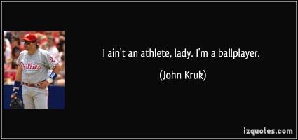 John Kruk's quote #1