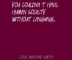 John Maynard Smith's quote #3