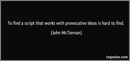 John McTiernan's quote #2