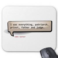 John Sutter's quote #1