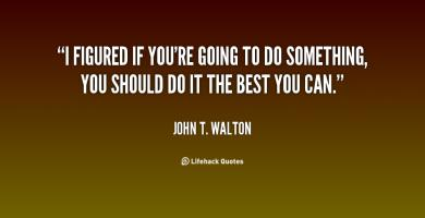 John T. Walton's quote