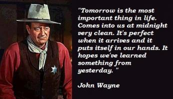 John Wayne quote #2