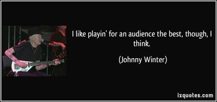 Johnny Winter's quote