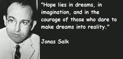 Jonas Salk's quote