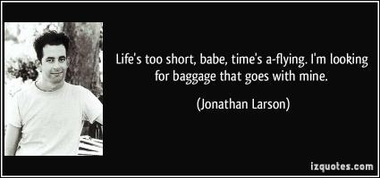 Jonathan Larson's quote #1