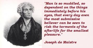 Joseph de Maistre's quote