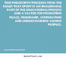 Juan Antonio Samaranch's quote