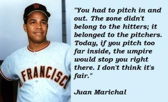 Juan Marichal's quote #5