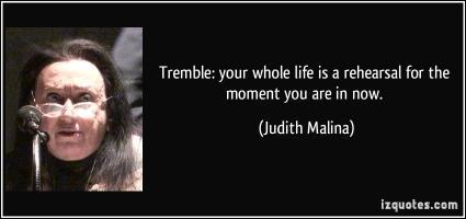 Judith Malina's quote