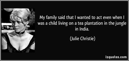 Julie Christie's quote