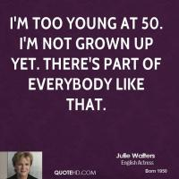 Julie Walters's quote