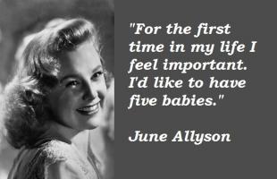 June Allyson's quote