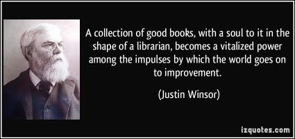 Justin Winsor's quote