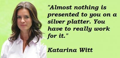 Katarina Witt's quote