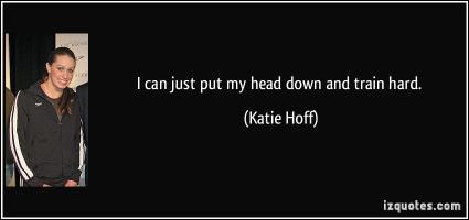 Katie Hoff's quote