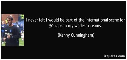 Kenny Cunningham's quote