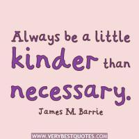 Kinder quote