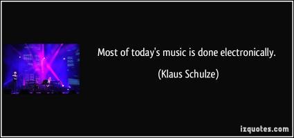 Klaus Schulze's quote