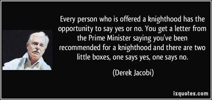 Knighthood quote #1