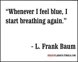 L. Frank Baum's quote #3
