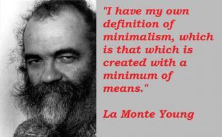 La Monte Young's quote