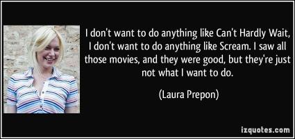 Laura Prepon's quote
