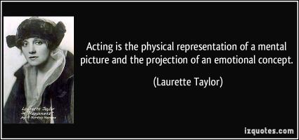 Laurette Taylor's quote