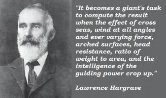 Lawrence Hargrave's quote #6