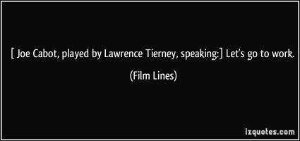Lawrence Tierney's quote #3