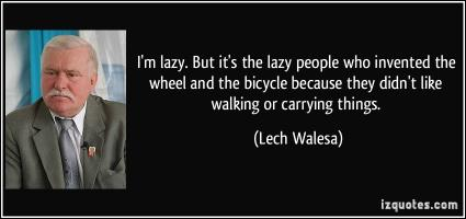 Lazy People quote #1
