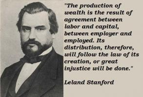 Leland Stanford's quote