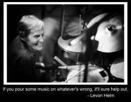 Levon Helm's quote