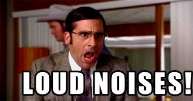 Loud Noise quote #2