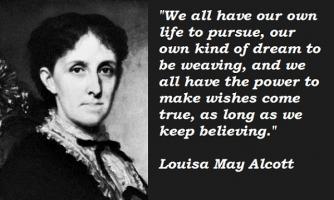 Louisa May Alcott's quote