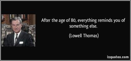 Lowell Thomas's quote
