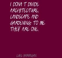 Luis Barragan's quote #4