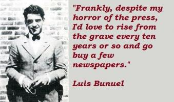 Luis Bunuel's quote #5