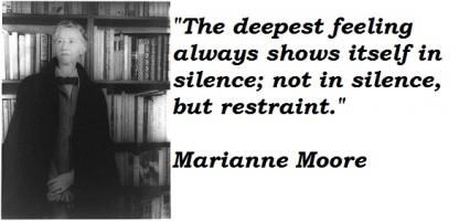 Marianne Moore's quote