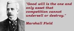Marshall Field's quote #2