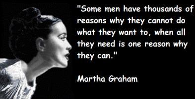Martha Graham's quote