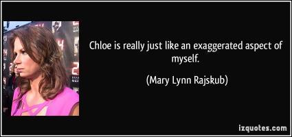 Mary Lynn Rajskub's quote