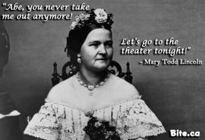 Mary Todd Lincoln's quote #6