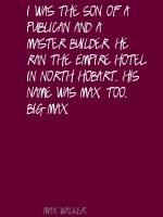 Max Walker's quote