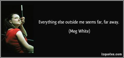 Meg White's quote
