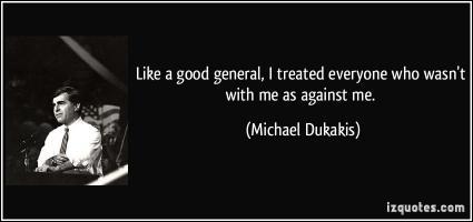 Michael Dukakis's quote