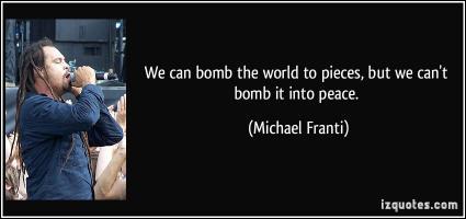 Michael Franti's quote