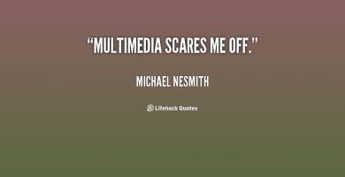 Michael Nesmith's quote