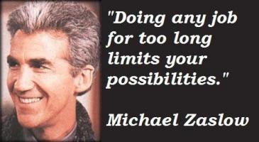 Michael Zaslow's quote